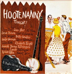 """An old album cover labeled """"Hootenany Tonight!"""" featuring songs by several singers"""